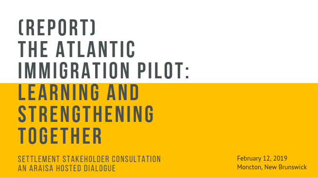 The Atlantic Immigration Pilot (AIP): Learning and Strengthening Together