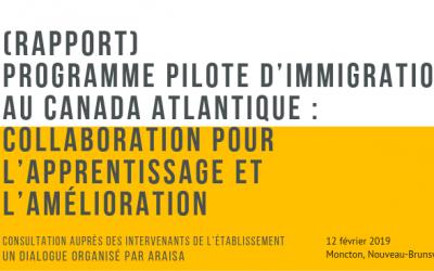 Programme pilote d'immigration au Canada atlantique (PPICA) : Collaboration pour l'apprentissage et l'amélioration